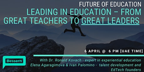 Leading in Education – from great teachers to great leaders tickets
