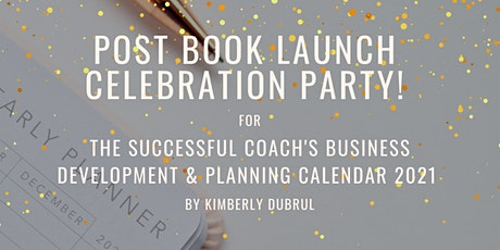 Post Book Launch Celebration for Kim's New 2021 Coaches' Planning Calendar tickets