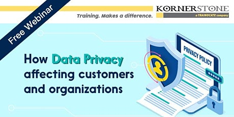 FREE Webinar: How data privacy affecting customers and organizations tickets