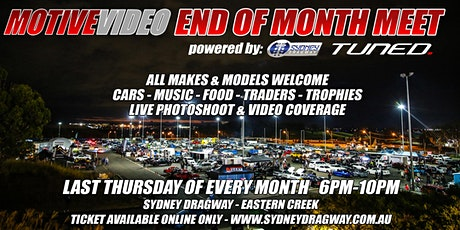 Motive End of Month Meet, powered by Sydney Dragway and Tuned tickets