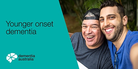 Younger Onset Dementia - Online - VIC tickets