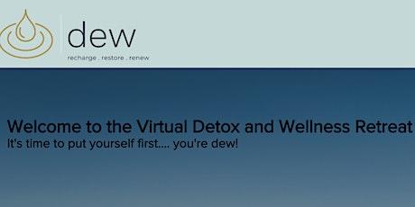 Virtual Detox and Wellness Weekend Retreat tickets