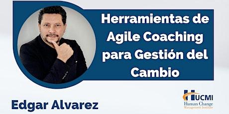 Herramientas de Agile Coaching para Gestión del Cambio entradas