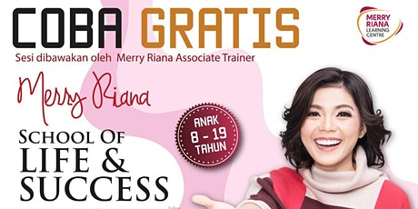 Kelas Gratis : Merry Riana School of Life & Success tickets