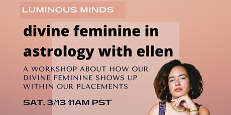 Divine Feminine in Astrology Workshop tickets