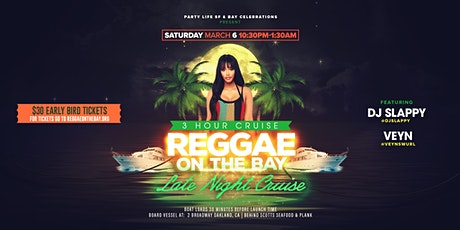 Reggae on the Bay Latenight Cruise tickets