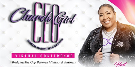 Church Girl CEO Virtual Conference tickets
