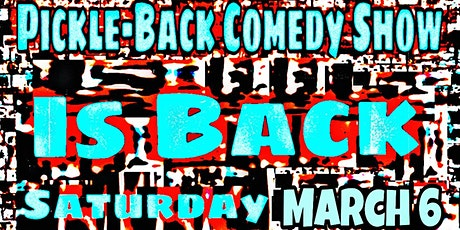 Pickle Back Comedy Show tickets