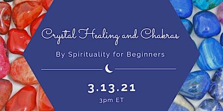Crystal Healing & Chakras tickets