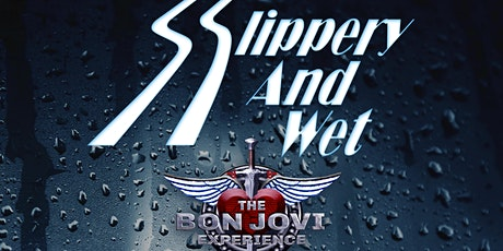 SLIPPERY & WET - THE BON JOVI EXPERIENCE @ The Fyansford Hotel tickets