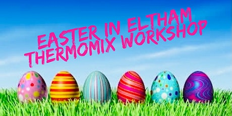 Easter Thermomix Workshop tickets