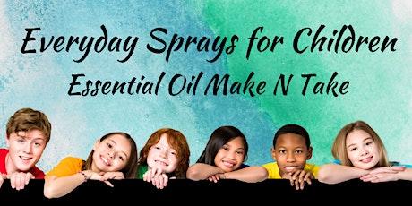 Essential Oil Sprays for Children Make n Take tickets