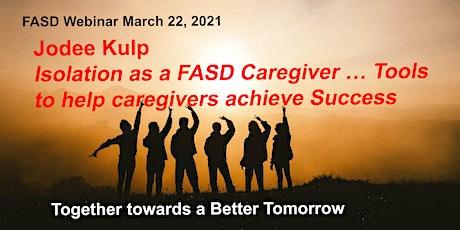 Jodee Kulp-Isolation as a FASD Caregiver,  help caregivers achieve success tickets