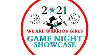 """2021 Warrior Girls """"Game Night"""" Showcase tickets"""