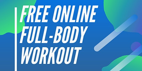 Full Body Workout - RSBO tickets