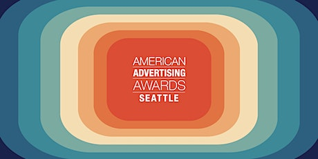 The 2021 American Advertising Awards Seattle tickets
