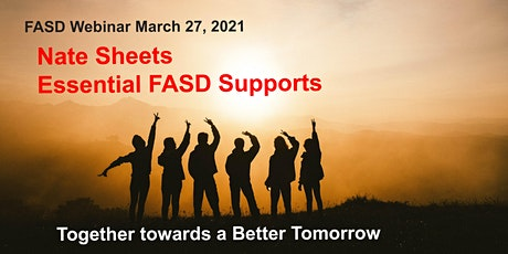Nate Sheets - Essential FASD Supports tickets