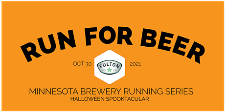Halloween Spooktacular 5k - Fulton Brewing | 2021 MN Brewery Running Series tickets