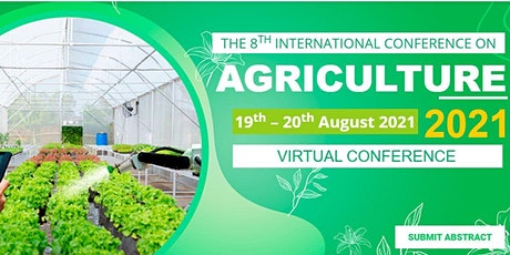 8th International Conference on Agriculture 2021 (AGRICO 2021) tickets