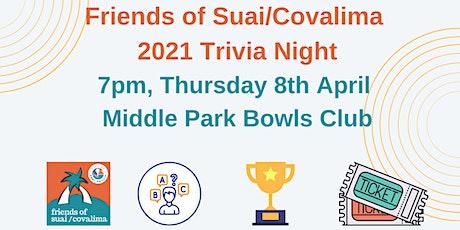 Friends of Suai Covalima Trivia Night 2021 tickets