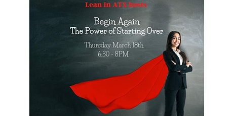 Begin Again – The Power of Starting Over tickets