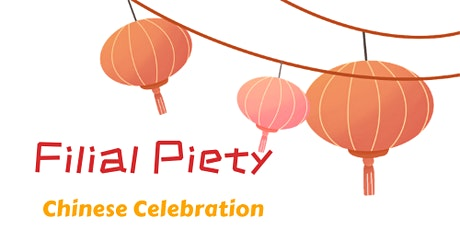 Filial Piety Chinese Celebration (Festival of Fun for Seniors 2021) tickets