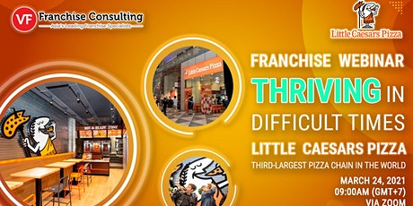 [WEBINAR] THRIVING IN DIFFICULT TIMES: LITTLE CAESARS PIZZA – March 24 tickets