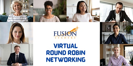 FUSION Leaders Round Robin Networking Event tickets