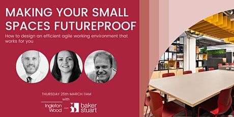Making Your Small Spaces Futureproof tickets