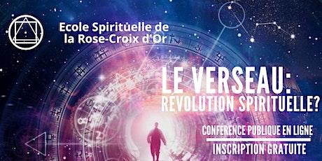 Conférence Publique En Ligne -  Le Verseau : Révolution Spirituelle ? billets