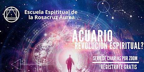 Conferencias Públicas Virtuales -  Acuario:  Revolución Espiritual? entradas
