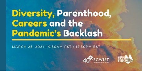 Diversity, Parenthood, Careers and the Pandemic's Backlash tickets