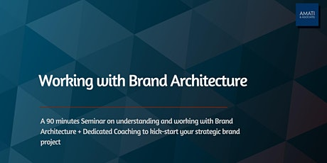 Working with the Brand Architecture tickets