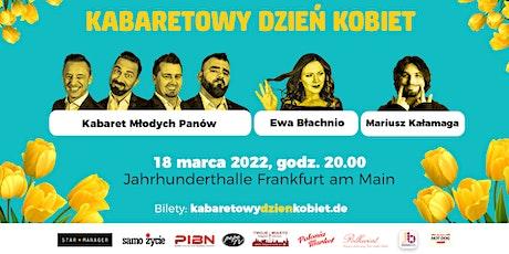 Kabaretowy Dzień Kobiet - Frankfurt am Main - 2022! Tickets