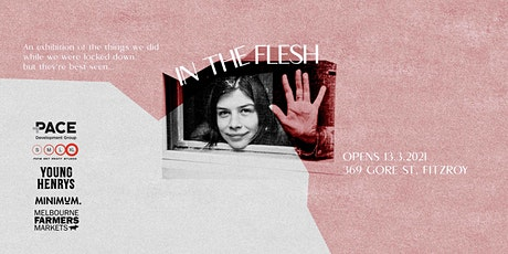 In The Flesh - Exhibition Opening Night tickets