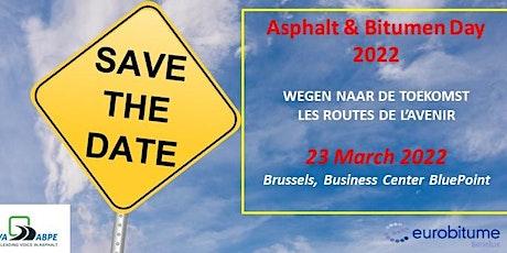 Asfalt & Bitumen Dag - Journée des Enrobés et du Bitume 2022 tickets