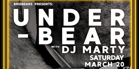 UnderBear March 2021 tickets