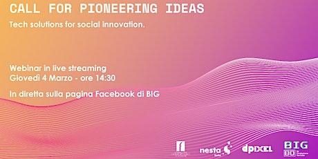 Call for Pioneering Ideas - Live webinar entradas