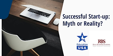 Successful Start-up: Myth or Reality? tickets