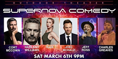 JOEL MCHALE,  ILIZA, JEFF ROSS AND HARLAND WILLIAMS OUTDOOR COMEDY SHOW tickets