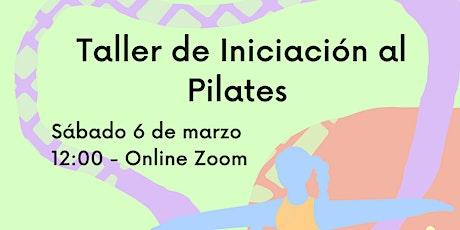 Taller de iniciación a Pilates. entradas