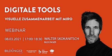 Digitale Tools: Visuelle Online- Zusammenarbeit mit Miro Tickets