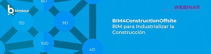 Imagen de BIM4ConstructionOffsite: BIM para Industrializar la Construcción