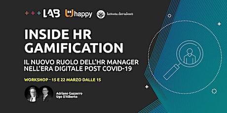 """Workshop """"Inside HR gamification"""" biglietti"""