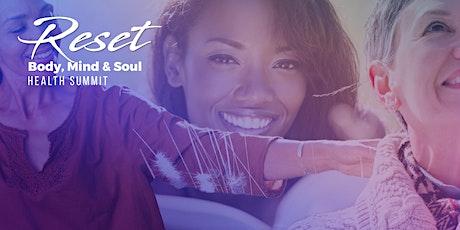 Reset Body, Mind & Soul tickets