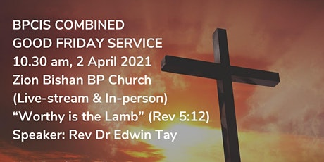BPCIS Combined Good Friday Service tickets