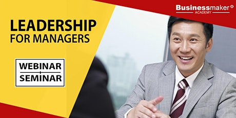 Live Webinar: Leadership for Managers tickets