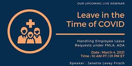 Handling Employee Leave Requests under FMLA, ADA in the Time of COVID tickets