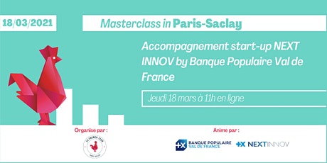 Accompagnement start-up NEXT'INNOV  by BPVF - Masterclass in Paris-Saclay billets