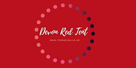Devon Red Tent - March tickets